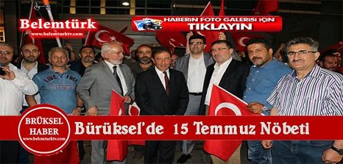 Belçikalı Türkler Büyükelçilik önünde 15 temmuz nöbeti tuttular