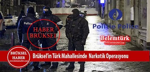 Brüksel'in Türk Mahallesinde Narkotik Operasyonu
