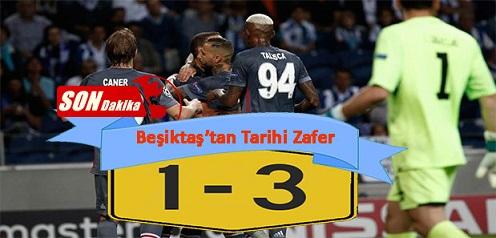 Beşiktaş'tan tarihi zafer