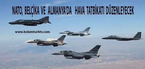 NATO, Belçika ve Almanya'da hava tatbikatı gerçekleştirecek