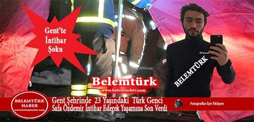 Gent Şehrinde 23 Yaşındaki Türk Genci Safa Özdemir İntihar Etti!
