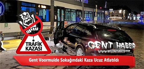 Gent Voormuide Sokağında Kaza! Sokak Sakinleri Şikayetçi…