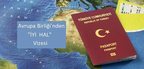 AB'den 'iyi hal' vizesi… Avrupa Konseyi vize yasasında bazı değişiklikler öngören bir tasarıyı kabul etti.