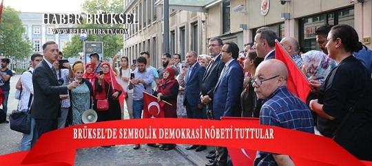 Brüksel Büyükelçiliği önünde sembolik olarak demokrasi nöbeti tutuldu