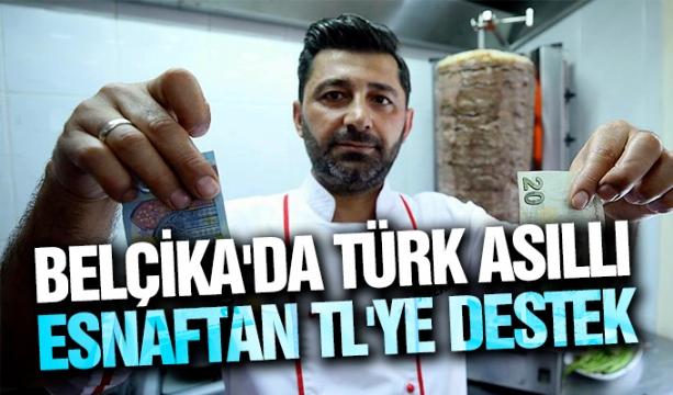 Türk Asıllı Esnaftan TL'ye Destek