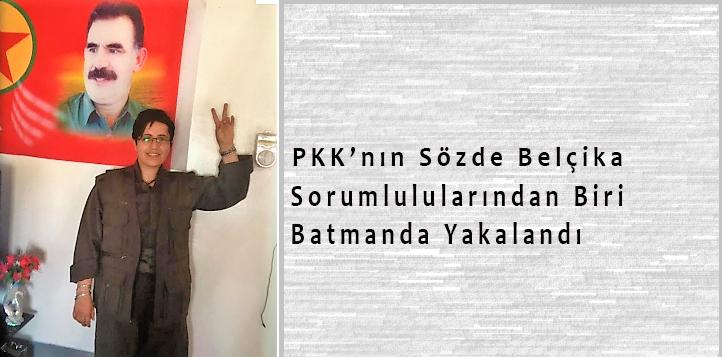 PKK'nın Sözde Belçika Sorumlularından Biri Daha Batman'da Yakalandı!