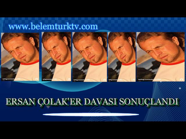 Ersan Çolak'er Davası Sonuçlandı