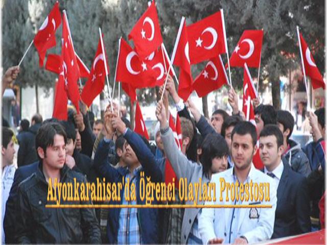Afyonkarahisar'da Öğrenci Olayları Protestosu