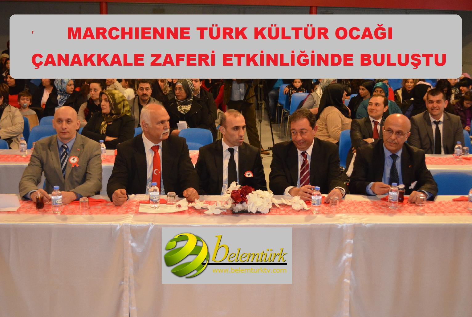 Marchıenne Türk Kültür Ocağı Çanakkale Zaferi Etkinliği  Düzenledi