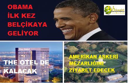 OBAMA İLK KEZ BELÇİKA'YA GELİYOR