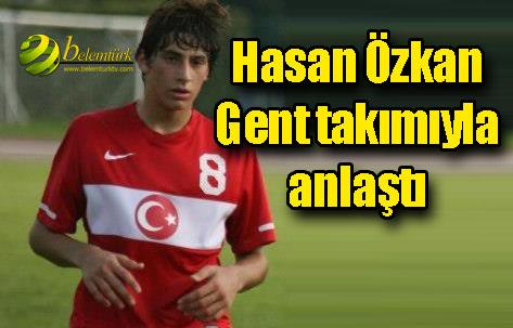 Hasan Özkan Belçika'nın Gent Takımı İle Anlaştı