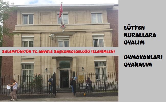 BELEMTURK'ÜN  TC.ANVERS BAŞKONSOLOSLUĞU İZLENİMLERİ