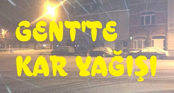 Gent Şehri  Gece Kar Yağışıyla Güzelleşti ( GÖRÜNTÜLÜ )