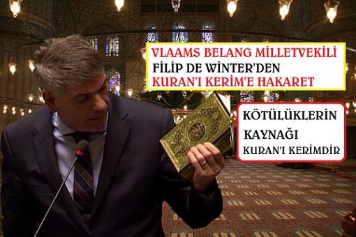 Vlaams Belang Milletvekili Filip Dewinter Bütün Kötülüklerin Kaynağı  Kur'an-ı Kerim'dir
