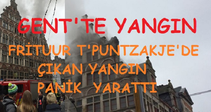 Gent Şehrinde Tanınmış Frituur T' Puntzakje'de Çıkan Yangın Panik Yarattı