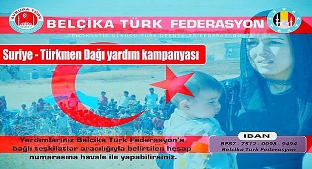 """BELÇİKA TÜRK FEDERASYONU """" SURİYE – TÜRKMEN DAĞI YARDIM KAMPANYASI"""" BAŞLATTI"""