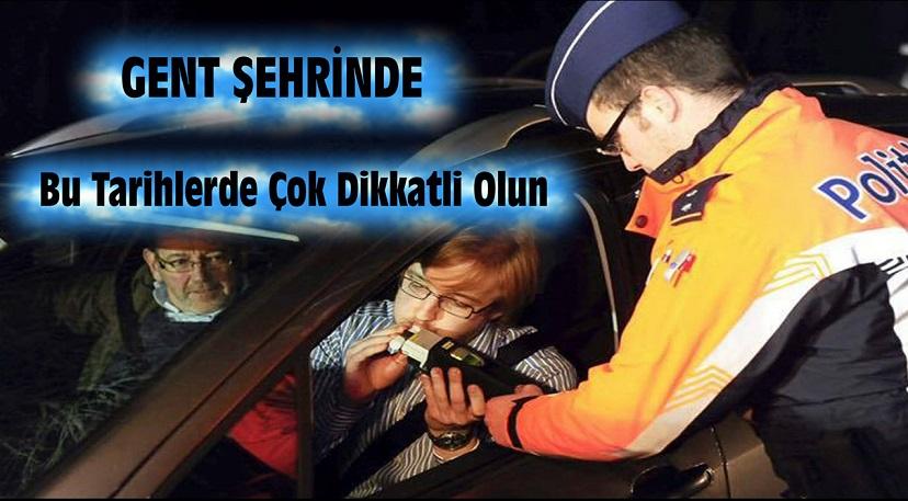 GENT ŞERİNDE BU TARİHLERDE DİKKATLİ OLUN !