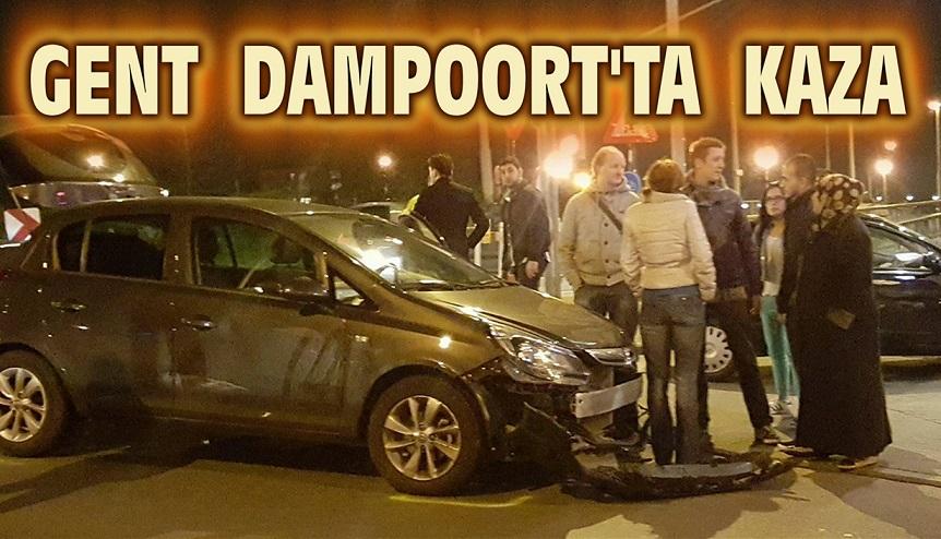 GENT DAMPOORT'TA TRAFİK KAZASI