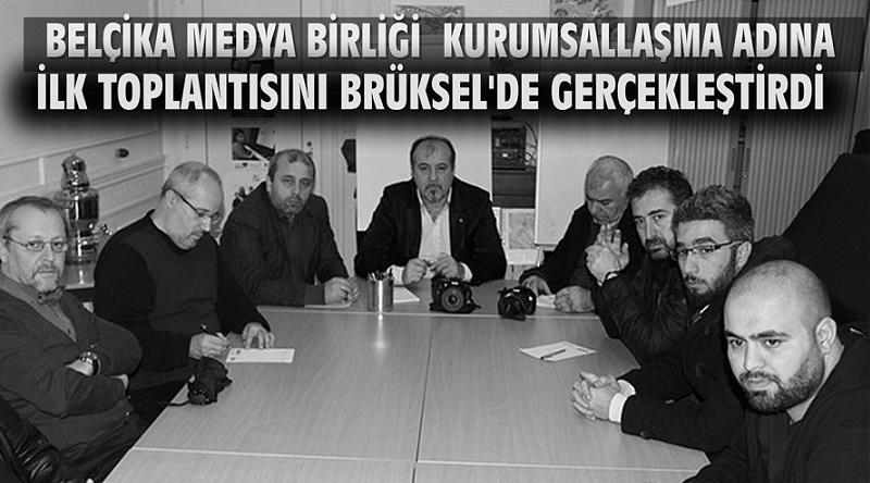 """""""Belçika Medya Birliği"""" Kurumsallaşma Adına İlk Toplantısını Brüksel'de Gerçekleştirdi"""