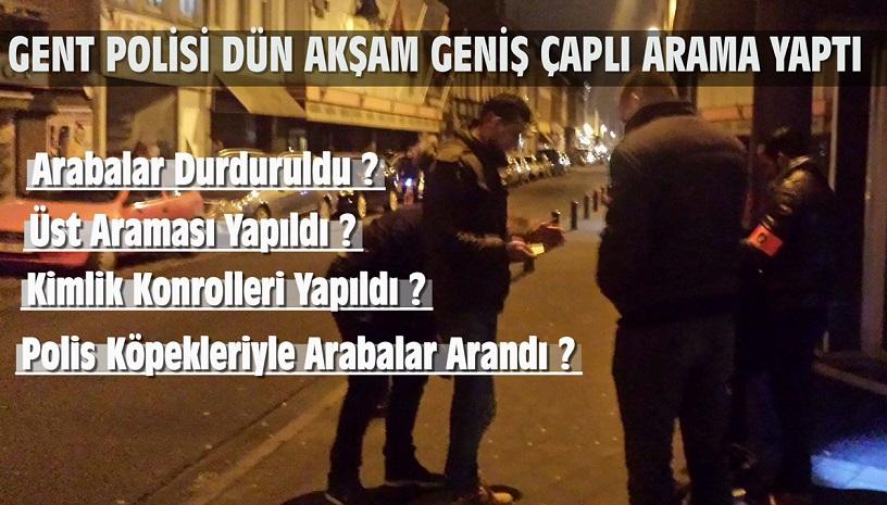 GENT POLİSİ DÜN AKŞAM GENİŞ ÇAPLI ARAMA YAPTI