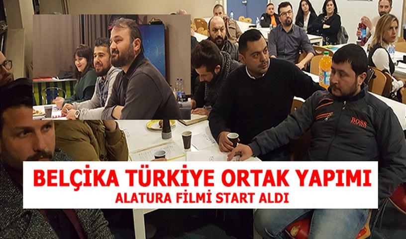 """BELÇİKA TÜRKİYE ORTAK YAPIMI """"ALATURA"""" FİLMİ START ALDI"""