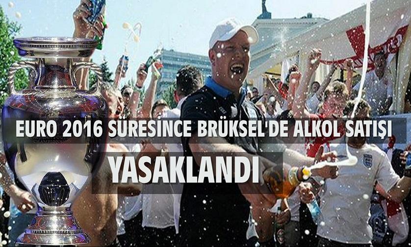 Belçika, EURO 2016 Süresince Brüksel'de Alkol Satışını Yasakladı