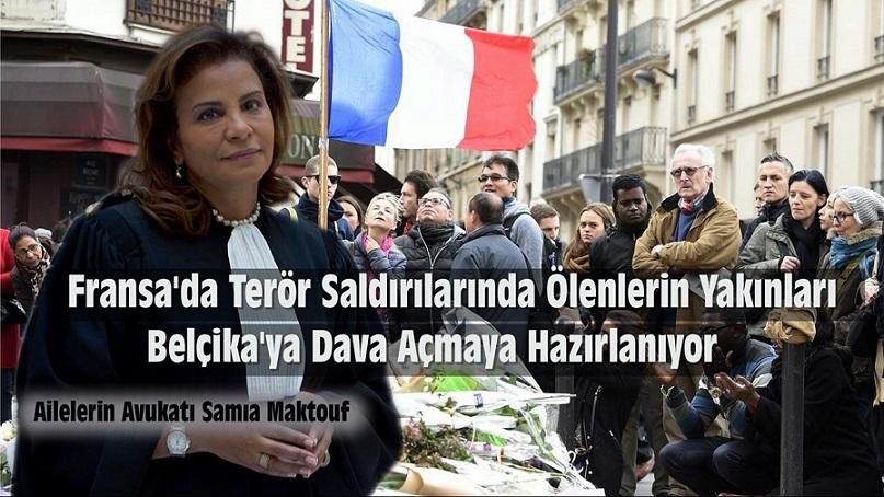 FRANSA'DA TERÖR SALDIRILARINDA ÖLENLERİN YAKINLARI BELÇİKA'YA DAVA AÇIYOR !