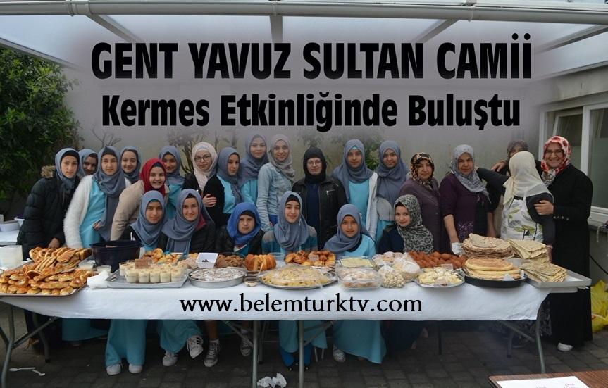 """GENT """"YAVUZ SULTAN CAMİİ"""" KERMES ETKİNLİĞİ DÜZENLEDİ !"""