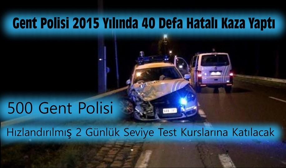 500 GENT POLİSİ HIZLANDIRILMIŞ 2 GÜNLÜK SÜRÜCÜ SEVİYE BELİRLEME VE ARTTIRMA TEST KURSLARINA KATILACAK !