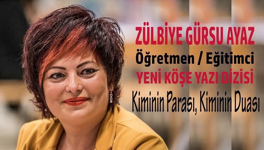 BELEMTÜRK'ÜN ÖĞRETMEN / EĞİTİMCİ KÖŞE YAZARI ZÜLBİYE AYAZ'IN YENİ KÖŞE DİZİSİ