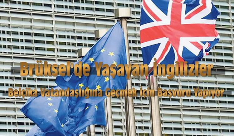 Brüksel'deki İngilizler Belçika Pasaportu Almak İçin Başvuru Yapıyor !