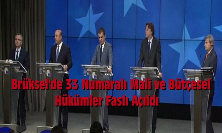 Türkiye-AB Müzakerelerinde 33. Fasıl Açıldı.