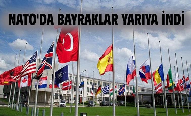 NATO'DA BAYRAKLAR YARIYA İNDİ !