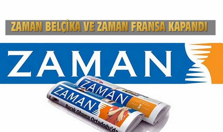 ZAMAN BELÇİKA VE ZAMAN FRANSA KAPANDI!