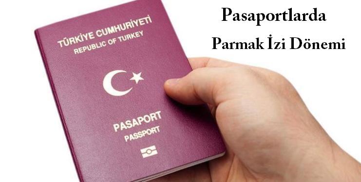 Pasaportlarda 'parmak izi' dönemi