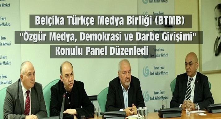 """Belçika Türkçe Medya Birliği (BTMB) """"Özgür Medya, Demokrasi ve Darbe Girişimi"""" konulu panel düzenledi."""