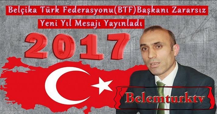 Belçika Türk Federasyonu (BTF) Başkanı Ömer Zararsız, Yeni Yıl Mesajı Yayınladı