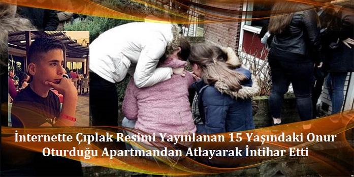 15 Yaşındaki Türk genci Onur  intihar etti