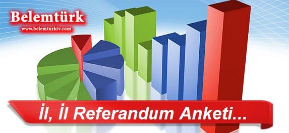 İl, İl Referandum Anketi…