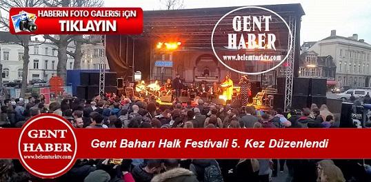Gent Baharı Halk Festivali 5. Kez  Düzenlendi