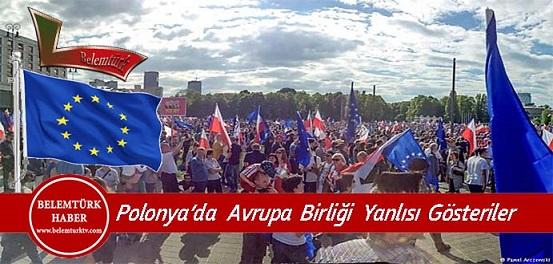 Polonya'da binlerce kişi, Avrupa Birliği (AB) yanlısı gösteri düzenledi.