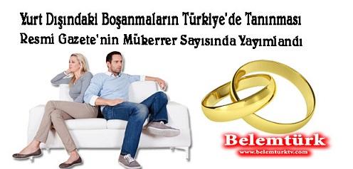 Yurt dışındaki boşanmaların Türkiye'de tanınması ile ilgili karar, Resmi Gazete'nin mükerrer sayısında yayımlandı
