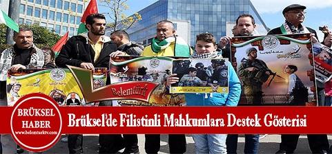 Brüksel'de Filistinli mahkumlara destek gösterisi düzenlendi
