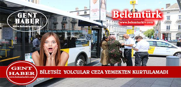 Gent Şehrinde Biletsiz Yolcular Ceza Yemekten Kurtulamadı