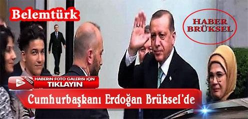 Cumhurbaşkanı Erdoğan Brükselde. Belçika Polisi Erdoğan'ın Kaldığı Otel'e Türk Vatandaşlarını Yaklaştırmadı (Görüntülü)
