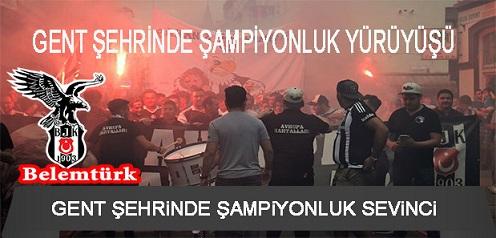 Gent Şehrinde Beşiktaş'ın Şampiyonluğu Coşkuyla Kutlandı