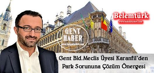 Gent Bld. Meclis üyesi Mehmet Sadık Karanfil, mahallelerdeki yoğun park sorununu azaltmak için farklı bir uygulamayı gündeme taşıdı.