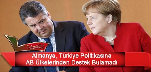 Almanya, Türkiye politikasına AB ülkelerinden destek bulamadı