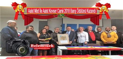 Aalst Mixt ile Aalst Kevser Camii 2018 Barış Ödülünü Kazandı