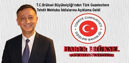 Brüksel Büyükelçiliği'nden Türk Gazetecilere Tehdit Mektubu İddialarına Açıklama Geldi